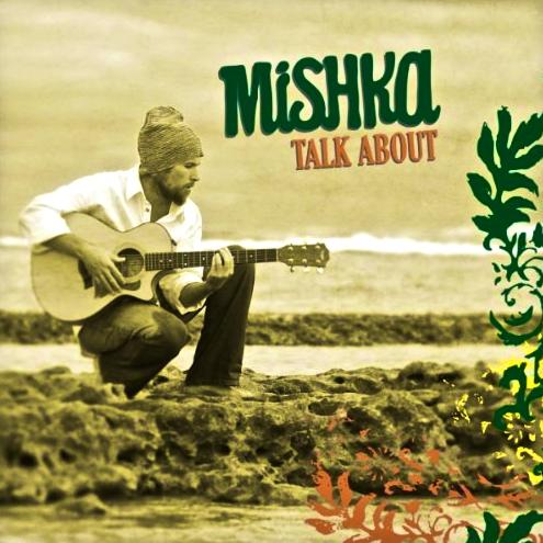 Music: Mishka