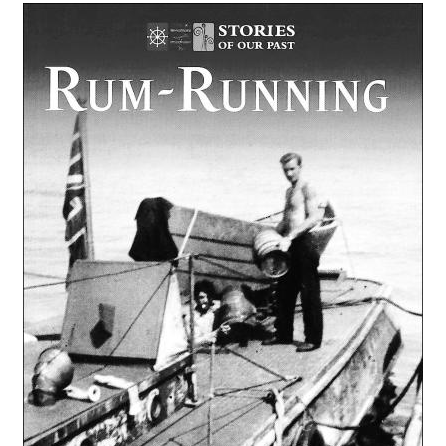 Rum Running-a history