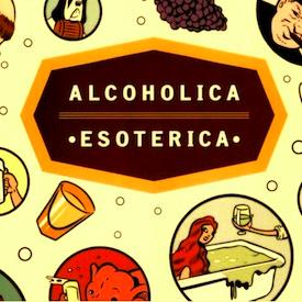 Alcoholica Esoterica